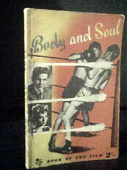 Image for Body and Soul Book of the Film