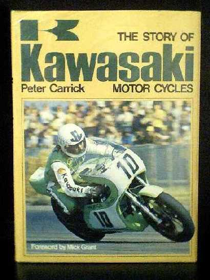 Image for The Story of Kawasaki Motor Cycles