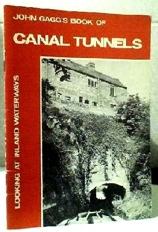 Image for John Gagg's Book of Canal Tunnels