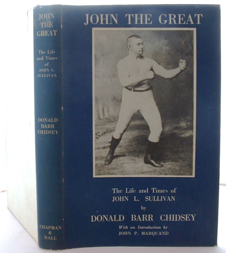 Image for John the Great the Life and Times of John L Sullivan