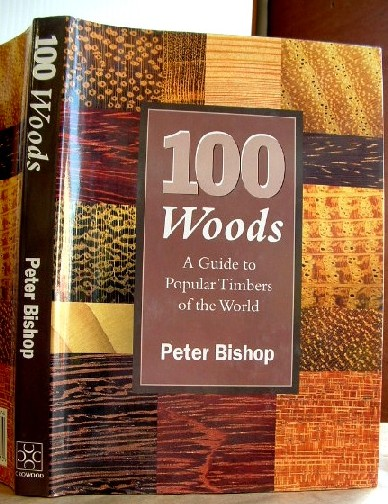 Image for 100 Woods: Guide to Popular Timbers of the World