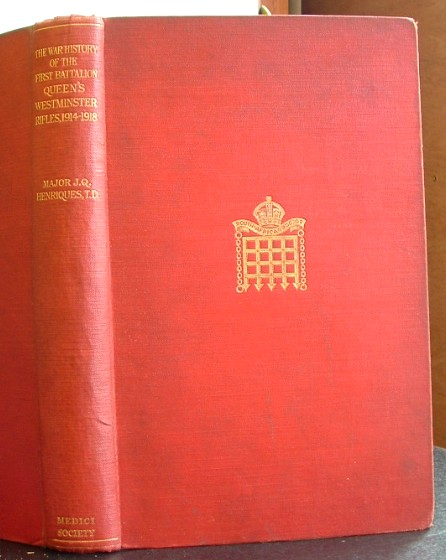 Image for The War History of the 1st Battalion Queens Westminster Rifles1914-1918