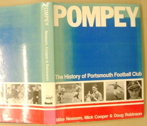 Image for Pompey the History of Portsmouth Football Club