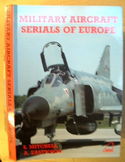 Image for Military Aircraft Serials of Europe