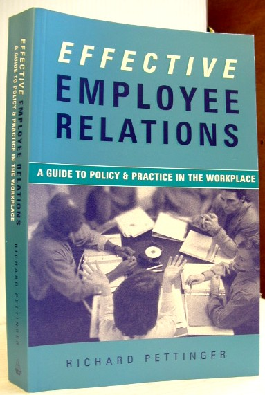 Image for Effective Employee Relations: A Practical Guide to Policy and Practice