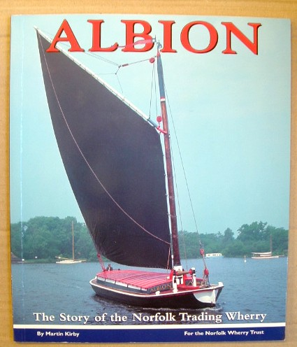 Image for Albion the Story of the Norfolk Trading Wherry