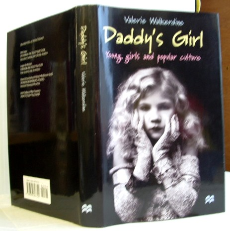 Image for Daddy's Girl: Young Girls and Popular Culture