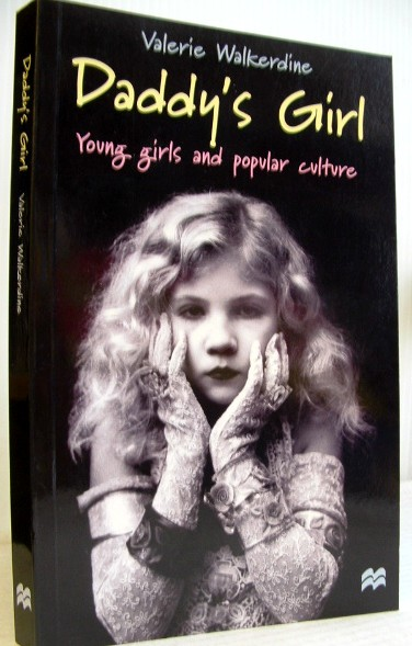 Image for Daddy's Girl : Young Girls and Popular Culture