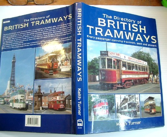 Image for The Directory of British Tramways :Every Passenger-Carrying Tramway, Past and Present: Every Passenger-Carrying Tramway, Past and Present