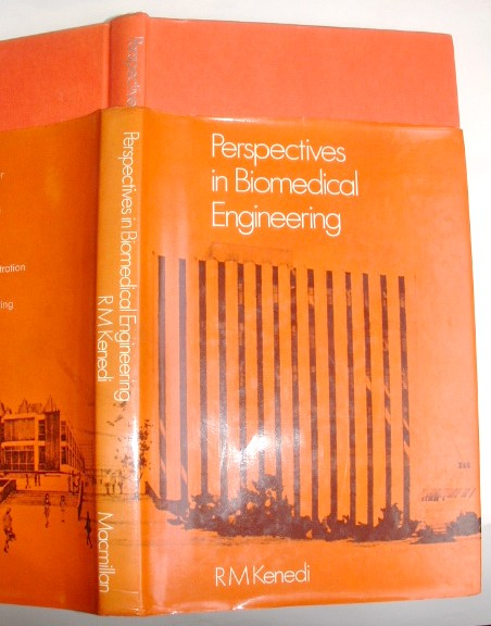 Image for Perspectives in Bio-Medical Engineering: Proceedings of a Symposium Organised [by the Bioengineering Unit of the University of Strathclyde] in Association with the Biological Engineering Society and Held in the University of Strathclyde, Glasgow, June 197