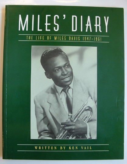 Image for Miles' Diary: Life of Miles Davis 1947-1961