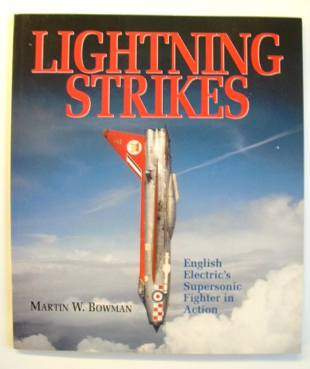 Image for Lightning Strikes : English Electric's Supersonic Fighter in Action