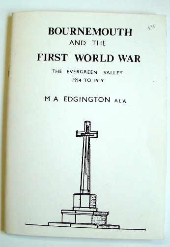Image for Bournemouth and the First World War : The Evergreen Valley 1914-1919