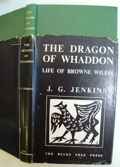 Image for The Dragon of Whaddon Being an Account of the Life and Work of Browne Willis 1682-1760