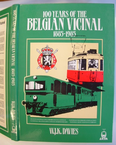 Image for 100 Years of the Belgian Vicinal SNCV/NMVB 1885-1985 : A Century of Secondary Rail Transport in Belgium