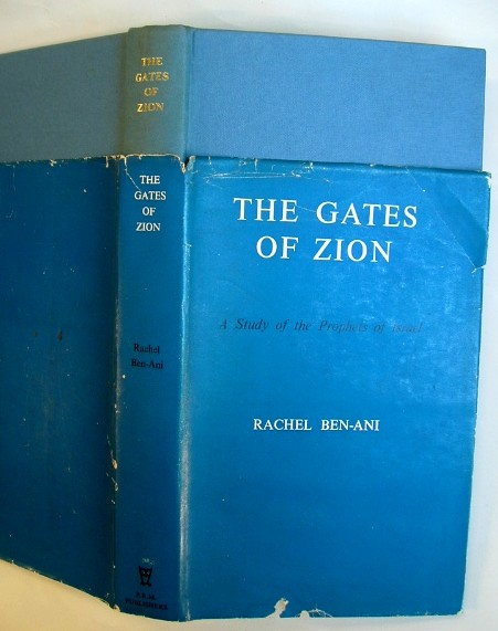 Image for The Gates of Zion a Study of The Prophets of Israel