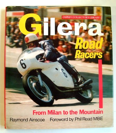 Image for Gilera Road Racers from Milan to the Mountain