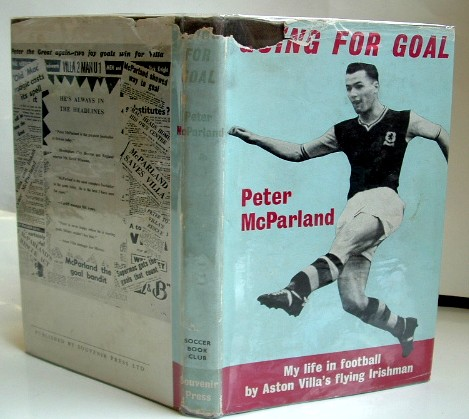 Image for Going for Goal My Life in Football By Aston Villa's Flying Irishman