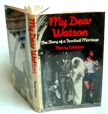 Image for My Dear Watson : The Story of a Football Marriage