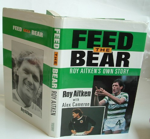 Image for Feed the Bear Roy Aitken's Own Story