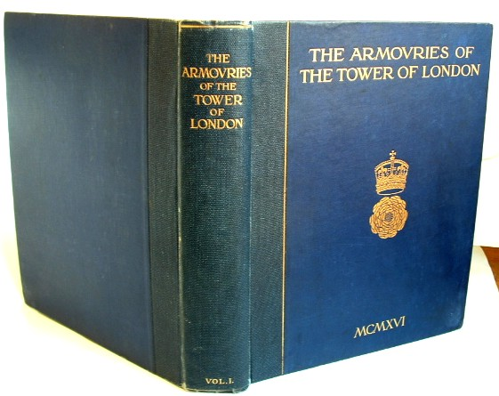 Image for Armouries of the Tower of London  Volume 1