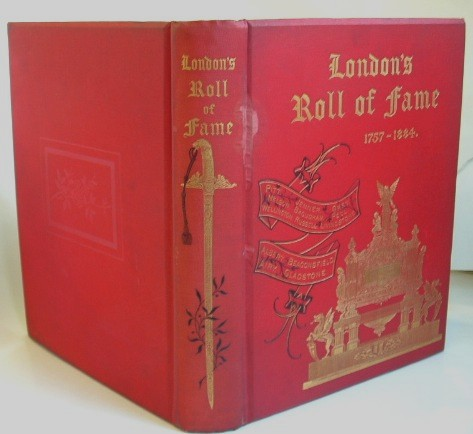 Image for London's Roll of Fame 1757-1884 Being Complimentary Notes and Addresses from the City of london