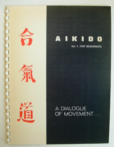 Image for Aikido Vol 1 for Beginners a Dialogue of Movement