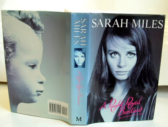 Image for A Right Royal Bastard : The Autobiography of Sarah Miles