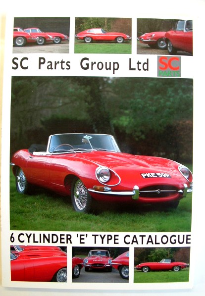 Image for S C Parts Group Ltd  6 Cylinder E Type Catalogue
