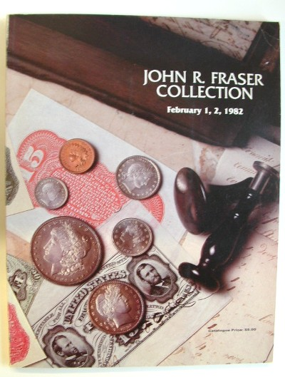 Image for John R Fraser Collection Auction Catalogue February 1-2 1982