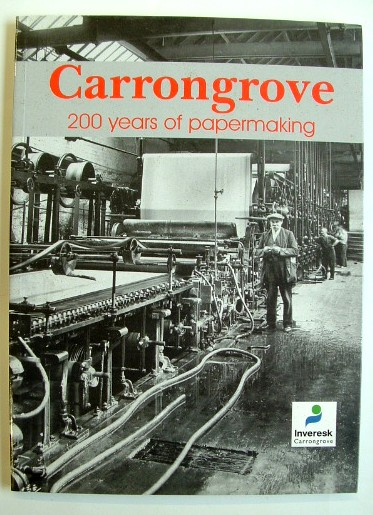 Image for Carrongrove : 200 Years of Papermaking