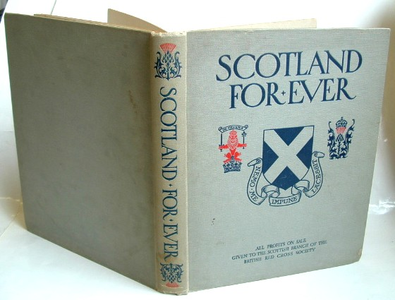 Image for Scotland For Ever a Gift Book of the Scottish Regiments