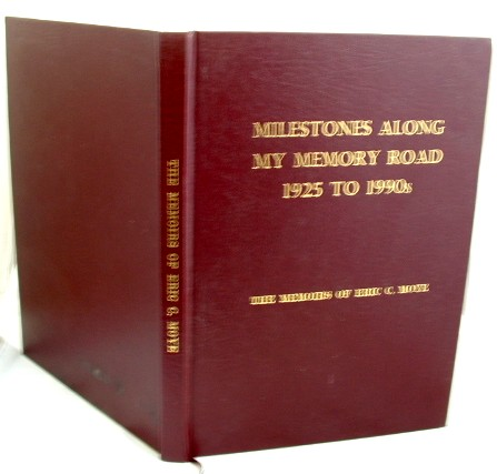 Image for Milestones Along My Memory Road 1925 to 1990s