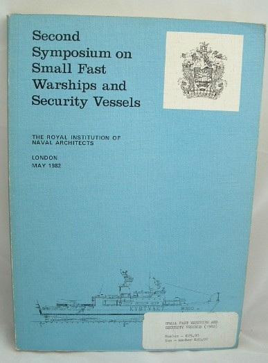 Image for Second Symposium on Small Fast Warships and Security Vessells