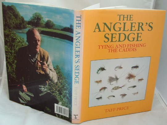 Image for The Angler's Sedge : Tying and Fishing the Caddis