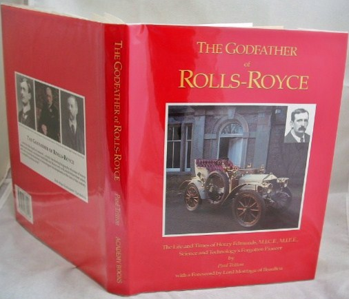 Image for The Godfather of Rolls-Royce Henry Edmunds