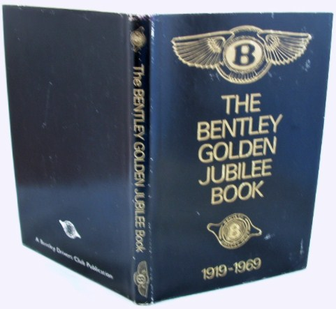 Image for The Bentley Golden Jubillee Book