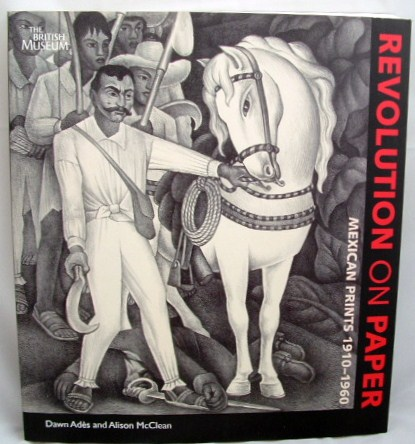 Image for Revolution on Paper Mexican Prints 1910-1960