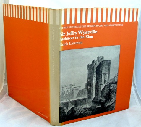 Image for Sir Jeffry Wyatville : Architect to the King