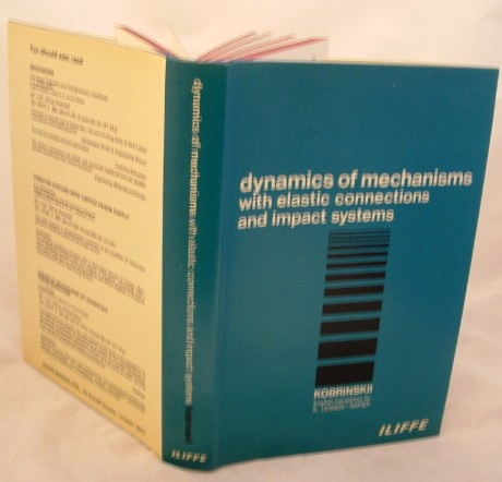 Image for Dynamics of Mechanisms with Elastic Connections and Impact Systems