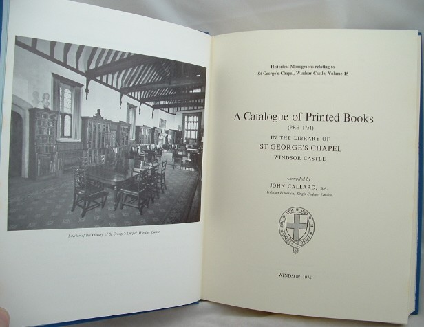 Image for A Catalogue of Printed Books Pre 1751 in the Library of St George's Chapel Windsor Castle