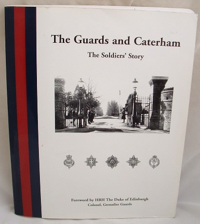 Image for Guards and Caterham. Soldiers Story