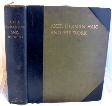 Image for Axel Herman Haig and His Work