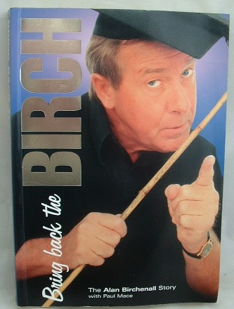 Image for Bring Back the Birch, the Alan Birchenall Story