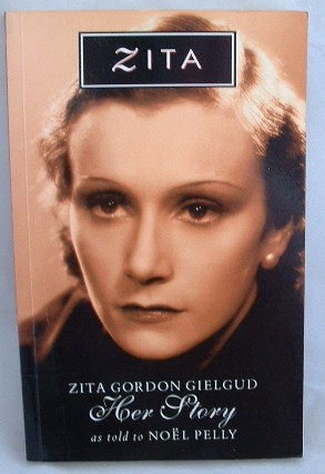 Image for Zita : Zita Gordon Gielgud : Her Story As Told to Noel Pelly