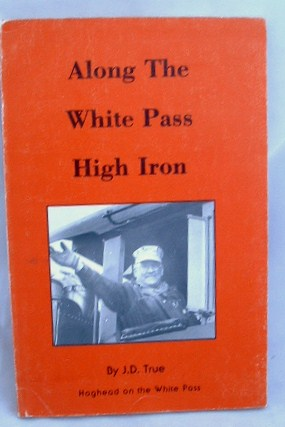 Image for Along the White Pass High Iron