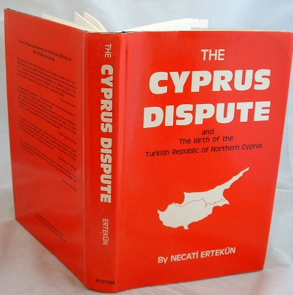 Image for The Cyprus Dispute and the Birth of the Turkish Republic of Northern Cyprus