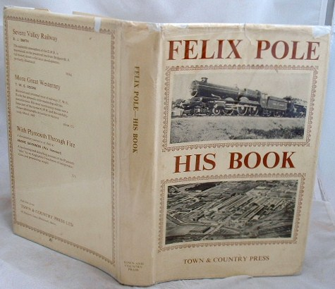 Image for Felix J C Pole His Book