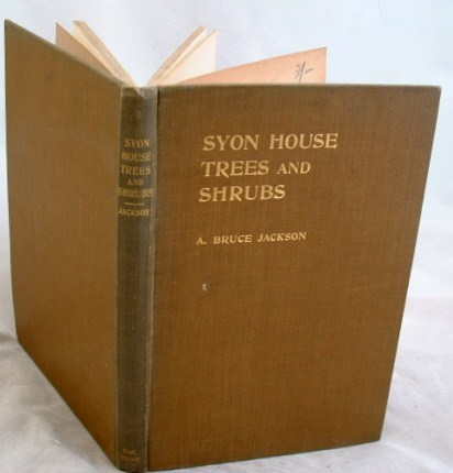 Image for Catalogue of Hardy Trees and Shrubs Growing in the Grounds of Syon House Brentford