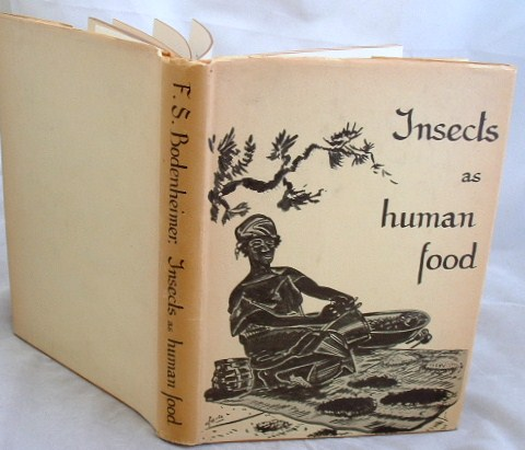 Image for Insects as Human Food a Chapter of the Ecology of Man